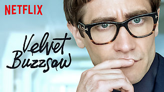 Is Velvet Buzzsaw on Netflix Singapore?