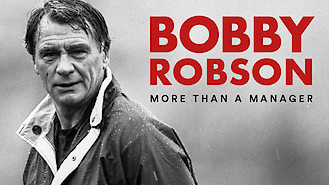 Bobby Robson: More Than a Manager (2018) on Netflix in Australia