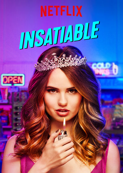 Insatiable on Netflix USA