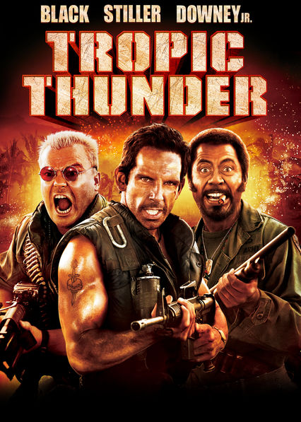 Is 'Tropic Thunder' available to watch on Netflix in America? -  NewOnNetflixUSA