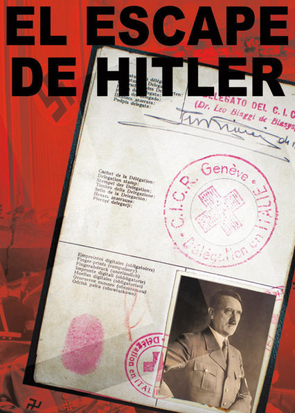 El Escape de Hitler on Netflix USA