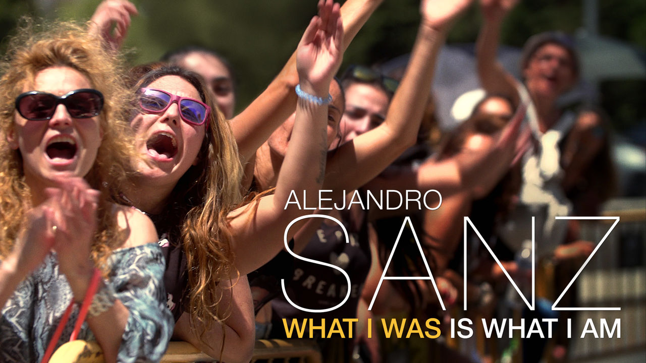 Alejandro Sanz: What I Was Is What I Am on Netflix USA