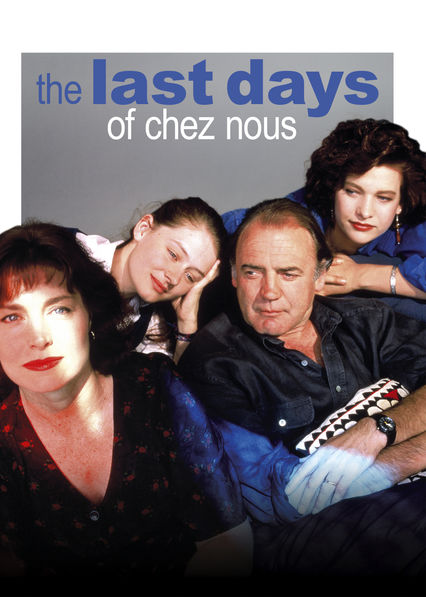 The Last Days of Chez Nous on Netflix USA