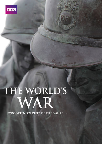 The World's War: Forgotten Soldiers of the Empire