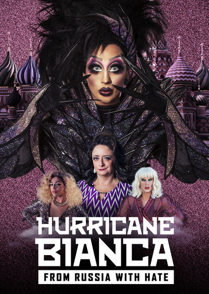 Hurricane Bianca: From Russia With Hate on Netflix USA