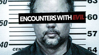 Encounters With Evil: Season 1