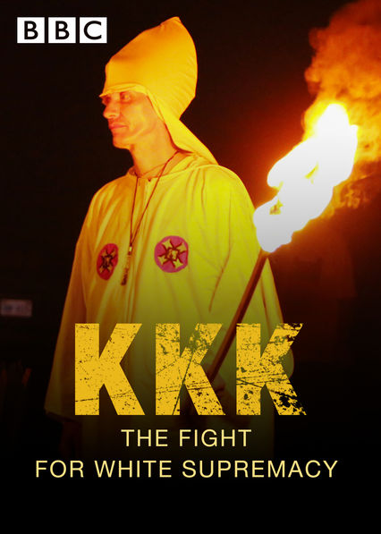 KKK: The Fight for White Supremacy on Netflix USA