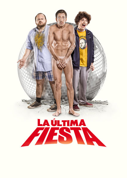 La Última Fiesta on Netflix USA