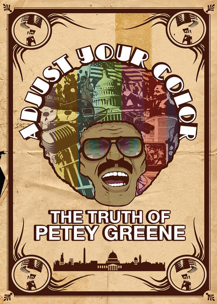 Adjust Your Color: The Truth of Petey Greene on Netflix USA