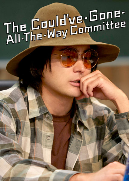 The Could've-Gone-All-the-Way Committee on Netflix USA