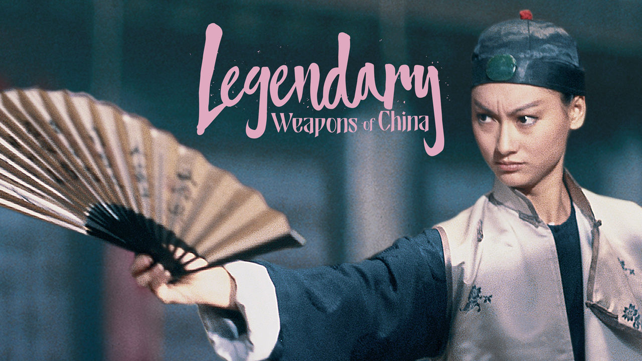 16th Aug: Legendary Weapons of China (1982), 1hr 41m [TV-14