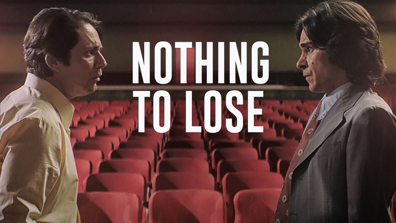 Nothing to Lose on Netflix USA
