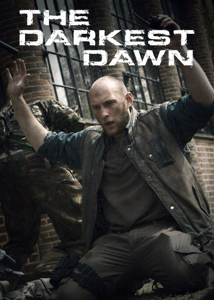 The Darkest Dawn on Netflix USA