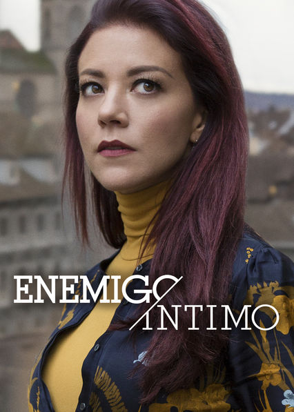 Enemigo íntimo on Netflix USA