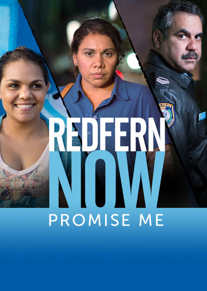 Redfern Now: Promise Me on Netflix USA