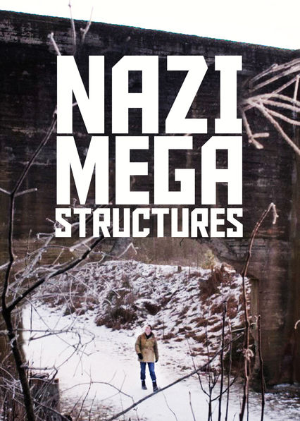 Nazi Megastructures on Netflix USA