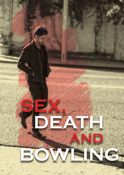 Sex, Death and Bowling on Netflix USA