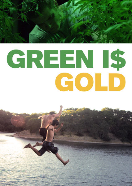 Green Is Gold on Netflix USA