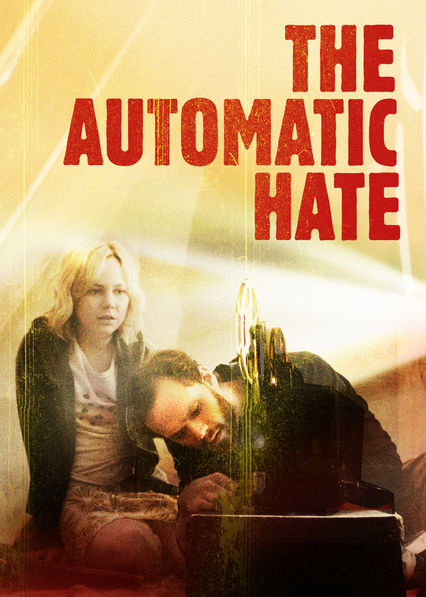 The Automatic Hate on Netflix USA