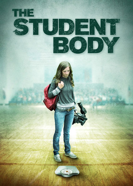 Is 'The Student Body' available to watch on Netflix in