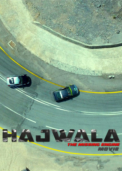 Hajwala: The Missing Engine