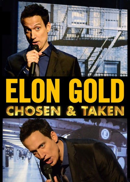 Elon Gold: Chosen and Taken on Netflix USA
