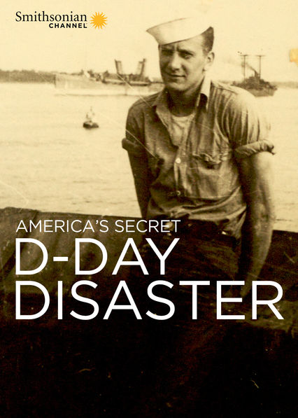 America's Secret D-Day Disaster on Netflix USA