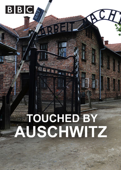 Touched by Auschwitz on Netflix USA