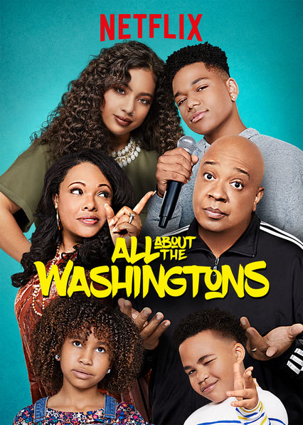 All About the Washingtons on Netflix USA