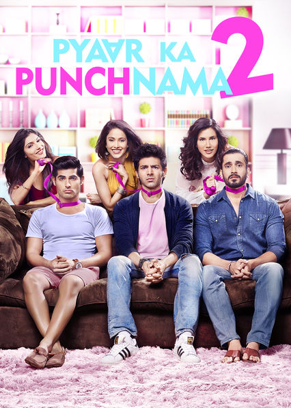 Pyaar Ka Punchnama 2 on Netflix USA