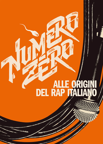 Numero Zero. The Roots of Italian Rap on Netflix USA