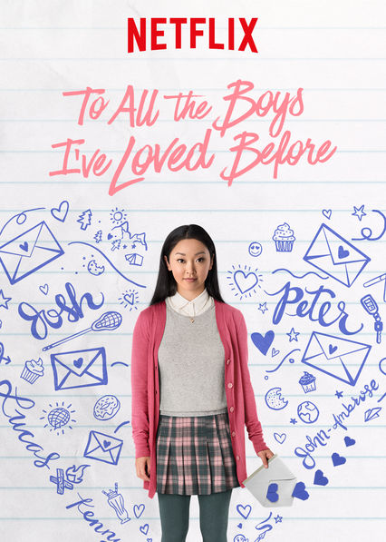 To All the Boys I've Loved Before on Netflix USA