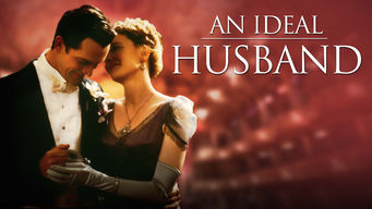 Is An Ideal Husband 1999 On Netflix Germany