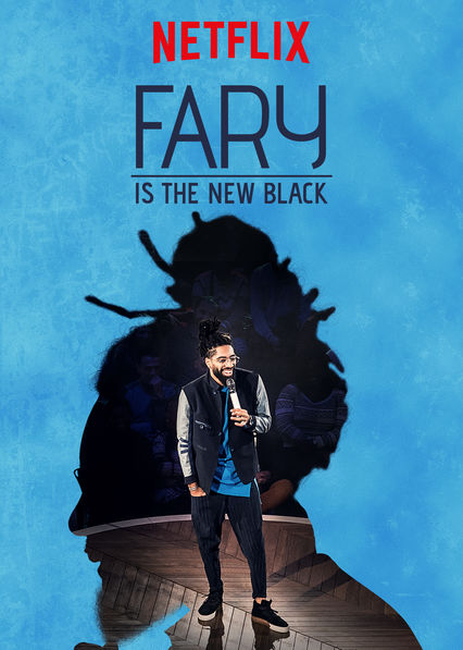 Fary Is the New Black on Netflix USA