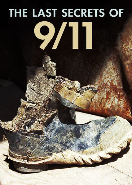 The Last Secrets of 9/11 on Netflix USA