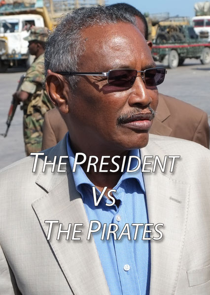 The President vs. the Pirates on Netflix USA