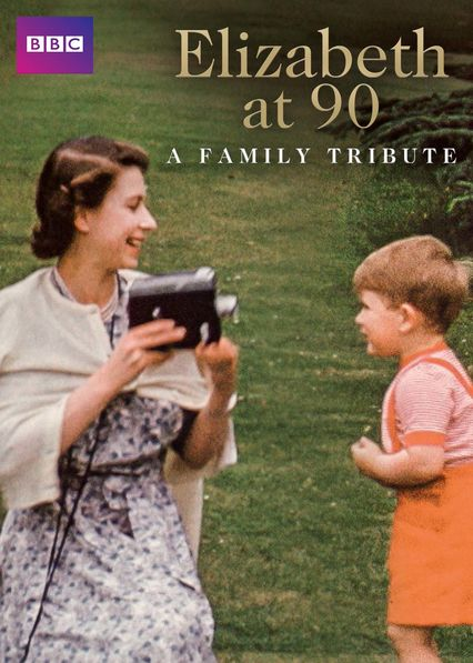 Elizabeth at 90: A Family Tribute on Netflix USA