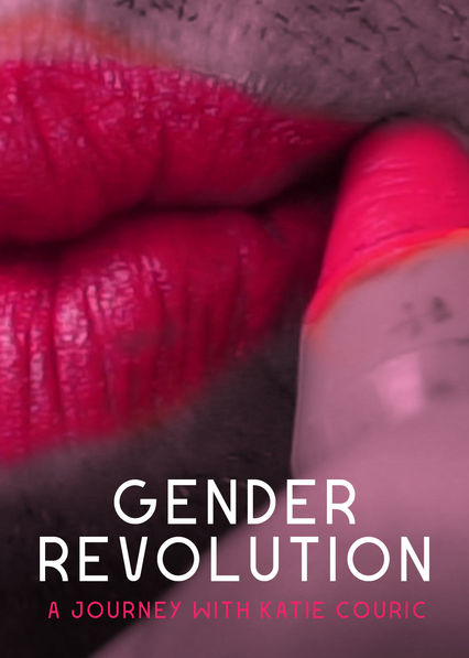 Gender Revolution: A Journey with Katie Couric on Netflix USA