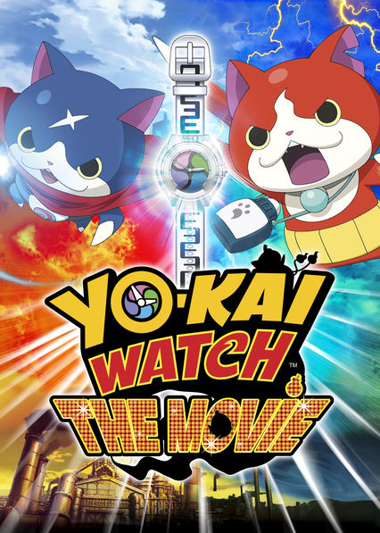 Is Yo Kai Watch The Movie Available To Watch On Netflix In