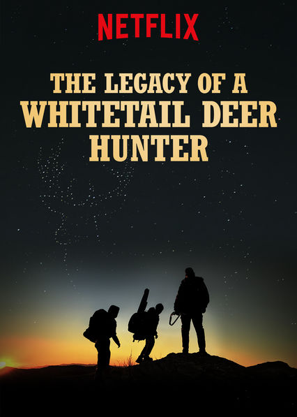 The Legacy of a Whitetail Deer Hunter on Netflix USA