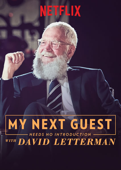 My Next Guest Needs No Introduction With David Letterman on Netflix USA