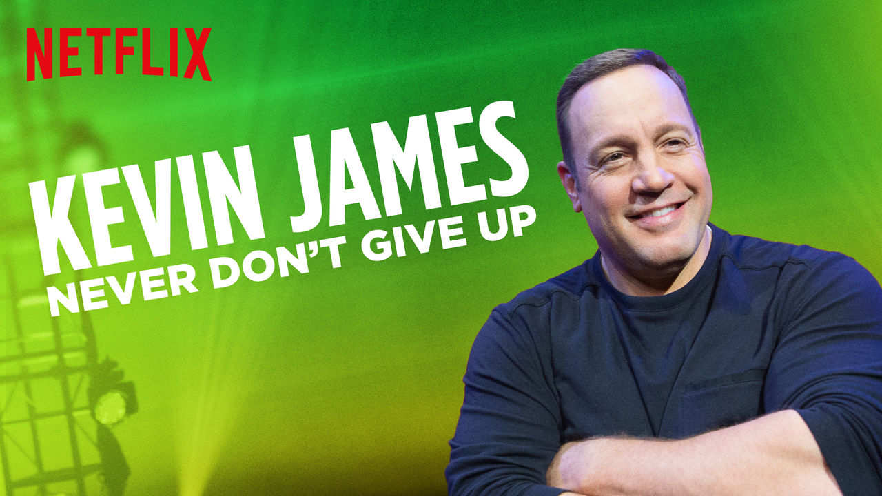 Kevin James: Never Don't Give Up on Netflix USA