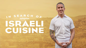 In Search of Israeli Cuisine on Netflix USA