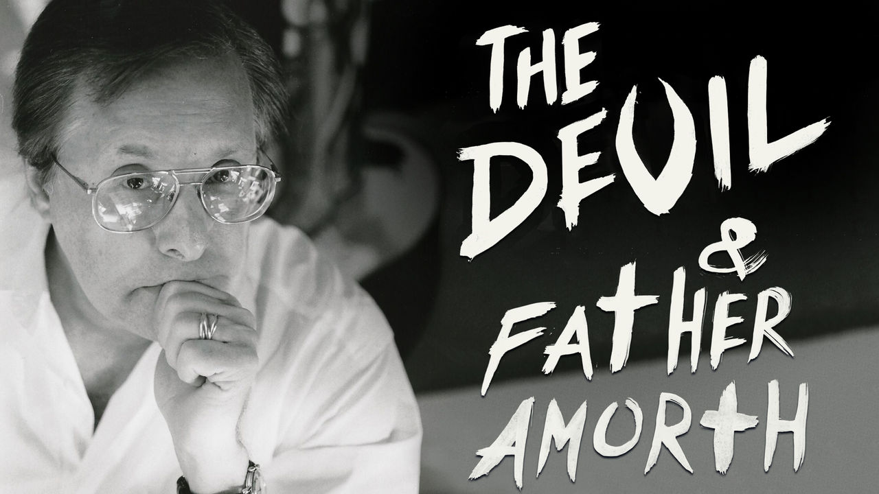 The Devil and Father Amorth on Netflix USA