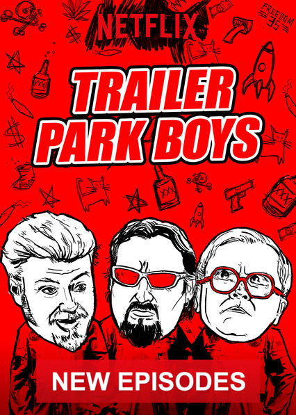 Trailer Park Boys on Netflix USA