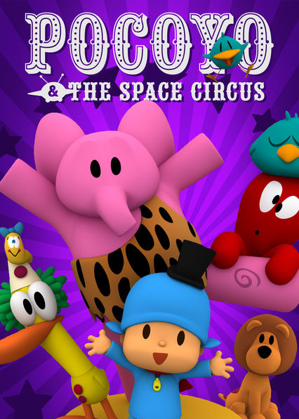 Pocoyo & The Space Circus on Netflix USA