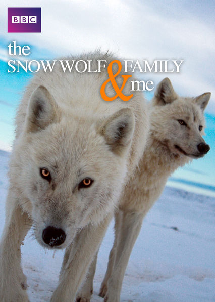 The Snow Wolf Family and Me