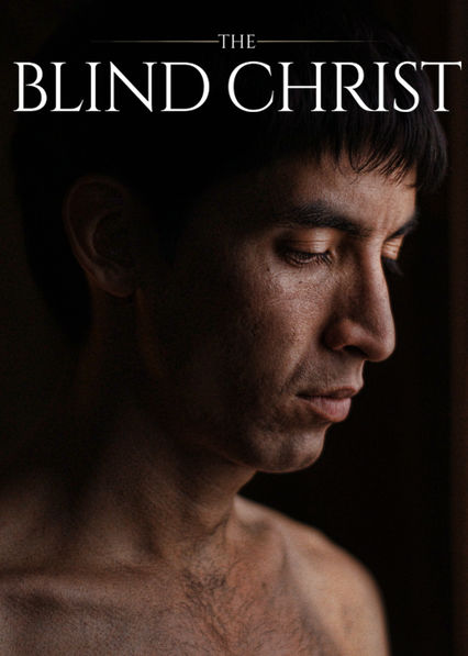 The Blind Christ on Netflix USA