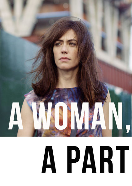 A Woman, a Part on Netflix USA