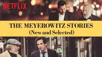 The Meyerowitz Stories (New and Selected) on Netflix USA